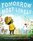 Tomorrow Most Likely (English Edition)