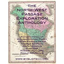 The North West Passage Exploration Anthology (English Edition)