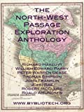 The North West Passage Exploration Anthology