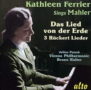 Kathleen Ferrier chante Mahler : Le chant de la terre, Rückert-Lieder.