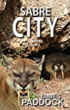 Sabre City (Sabre-toothed Cat Trilogy Book 2) (English Edition)