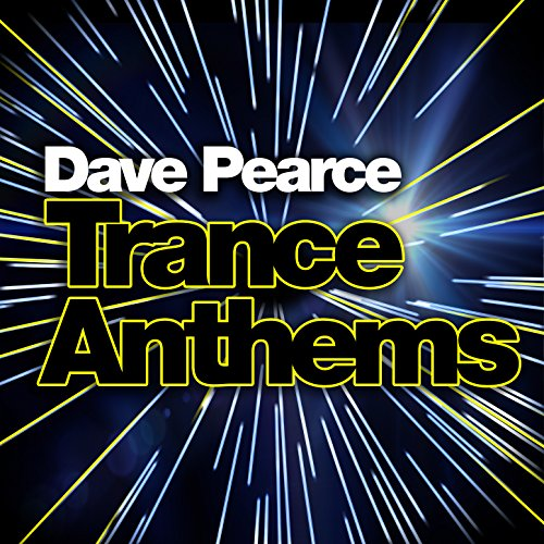 Dave Pearce Trance Anthems [Ex...