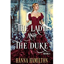 The Lady and the Duke (Book 1): A Historical Regency Romance Book (English Edition)