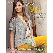 Learn Drop Stitch Crochet (Annie's Crochet)