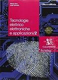 Tecnologie elettrico elettroniche e applicazioni. Per le Scuole superiori. Con espansione online: 2
