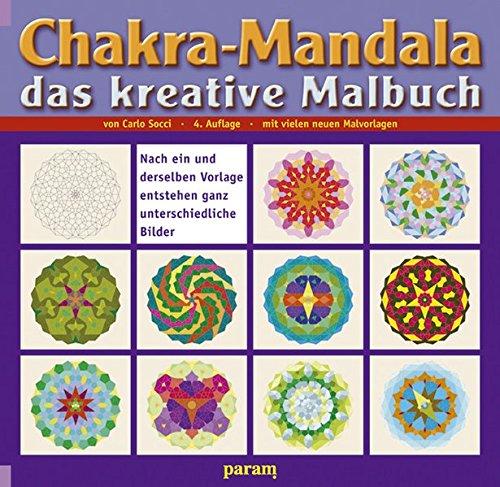 Chakra-Mandala: Das kreative Malbuch