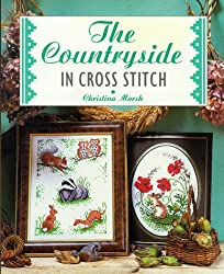 The Countryside In Cross Stitch :