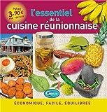 L'essentiel de la cuisine réunionnaise...