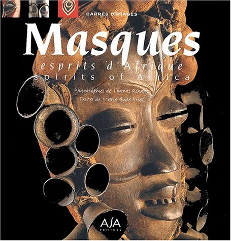 Masques. : Esprits d'Afrique, Edition bilingue français-anglais