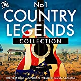 The No.1 Country Legends Collection - The Very Best Country n Western Music Classics