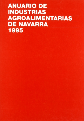 Anuario de industrias agroalimentarias de Navarra, 1995