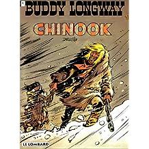 Buddy Longway, tome 1 : Chinook