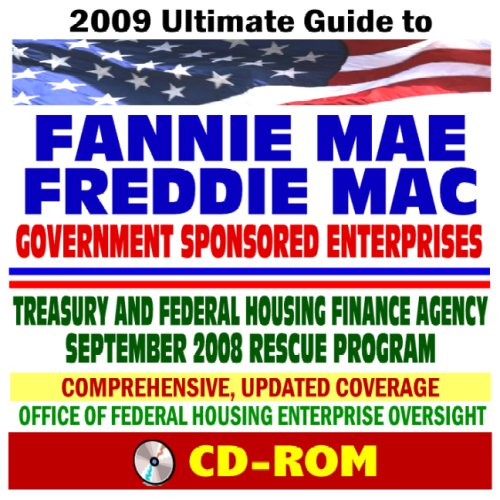 2009-ultimate-guide-to-fannie-mae-and-freddie-mac-government-sponsored-enterprises-gses-treasury-and