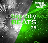 Big City Beats Vol. 25 (World Club Dome 2016 Winter Edition)