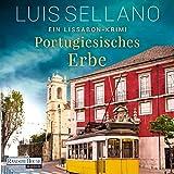 Portugiesisches Erbe: Ein Lissabon-Krimi - Luis Sellano