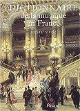 Dictionnaire de la musique en France