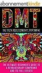 DMT: The Truth About Dimethyltryptami...