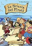 Image de Caccia al tesoro. La scuola dei pirati. Vol. 4
