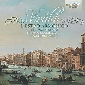Vivaldi : l'Estro Armonico, 12 Concertos Op.3