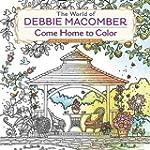 The World of Debbie Macomber: Come Ho...