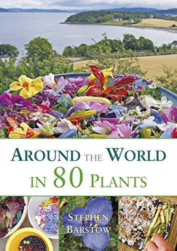 Around the world in 80 plants: An edible perrenial vegetable adventure for temperate climates