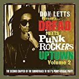 Don Letts - Dread Meets Punk Rockers Downtown Vol. 2
