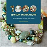1000 Jewelry Inspirations (Mini): Beads, Baubles, Dangles, and Chains (1,000 (Rockport))