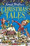 Enid Blyton's Christmas Tales (Bumper Short Story Collections Book 7)
