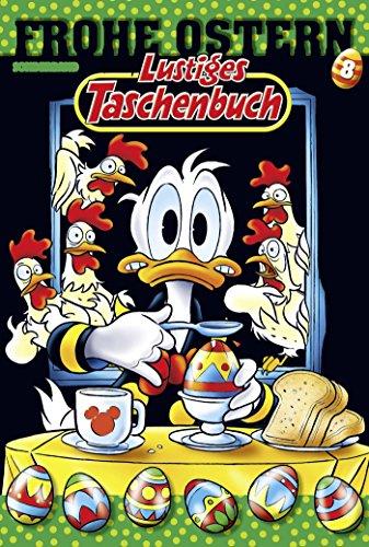 Lustiges Taschenbuch Frohe Ostern 08: ()