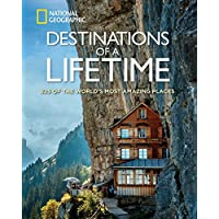 Destinations of a Lifetime: 225 of the World