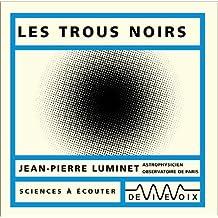 Les Trous noirs (CD audio)