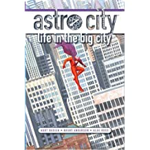 Astro City: Life in the Big City (New Edition) by Busiek, Kurt (2011) Paperback
