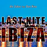 Last Nite in Ibiza (feat. Don Kino)