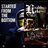 Купить Started from the Bottom / KrabbenKoke Tape (Deluxe Edition) [Explicit]