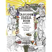 Glorious Ibiza Food (& Music!)