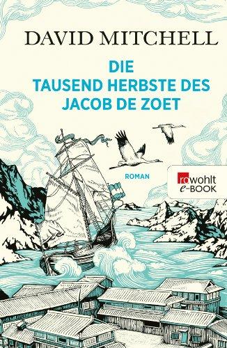 Die tausend Herbste des Jacob de Zoet (Buch Ernennung Die Für)