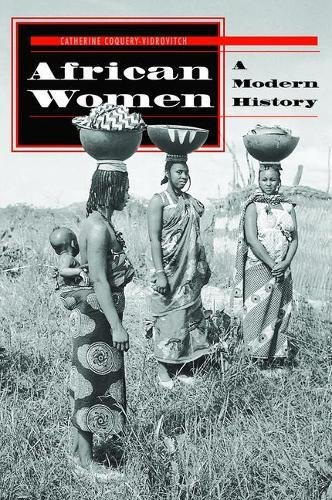 African Women: A Modern History (Social Change in Global Perspective)