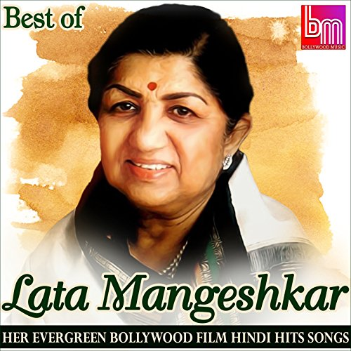 Best of Lata Mangeshkar: Her Evergreen Bollywood Film Hindi Hits Songs