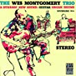 The Wes Montgomery Trio (Original Jazz Classics)