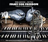 Fight for Freedom Tribute to Muhammad Ali