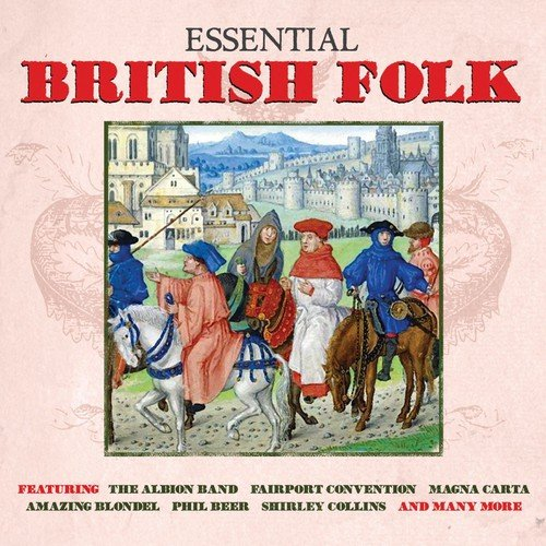 Essential British Folk [Double CD]