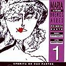 Maria de Buenos Aires vol. 1