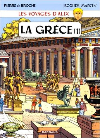 Les Voyages d'Alix : Grèce, tome 1 par Jacques Martin