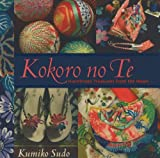 Kokoro-no-te: Handmade Treasures from the Heart
