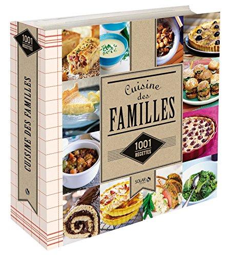 Cuisine des familles - 1001 recettes NE par COLLECTIF