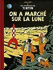 Les Aventures de Tintin - On a marché sur la lune : Edition fac-similé en couleurs