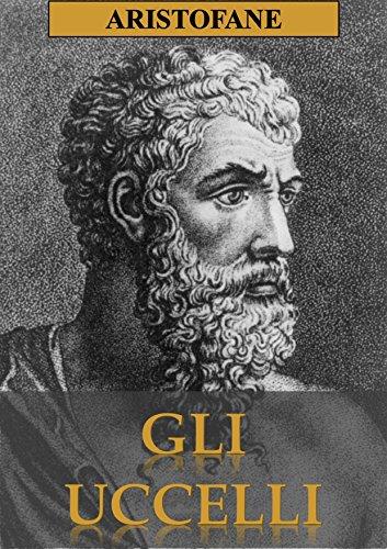 GLI UCCELLI di Aristofane,Ettore Romagnoli