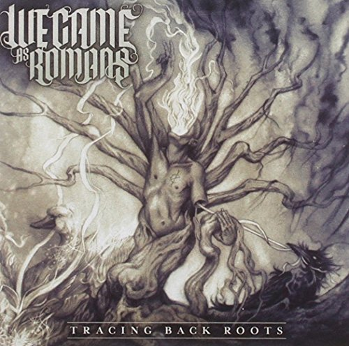 Tracing Back Roots By We Came As Romans (2014-06-30)