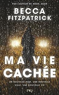 """Résultat de recherche d'images pour """"ma vie cachée becca fitzpatrick"""""""