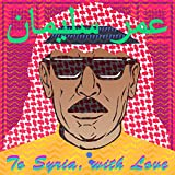 To Syria, With Love